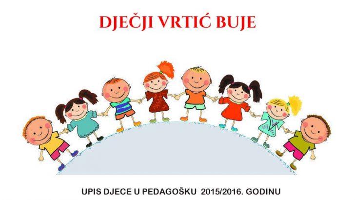 Djecji vrtic upis djece 2015 2016