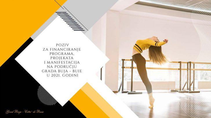 Poziv za financiranje programa, projekata i manifestacija na području Grada Buja - Buie u 2021. godini.