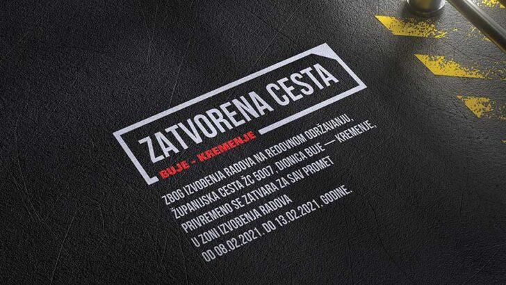 Županijska cesta ŽC 5007 - Buje-Kremenje - privremeno zatvaranje za promet